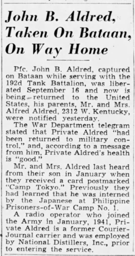 Aldred Liberated - J John B. Aid red, Taken On Bataan, On Way Home...