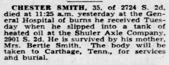 Chester Smith Death Notice - CHESTER SMITH. 35. of 2724 S. 2d. died at 11:25...