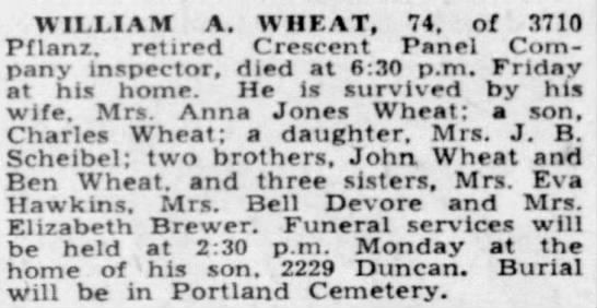 William A. Wheat son of Archie - WILLIAM A. WHEAT, 74. of 3710 Pflanz. retired...