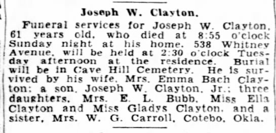 Clayton, Joseph W. Obit 1933 - Joseph W. Clayton. Funeral services for Joseph...