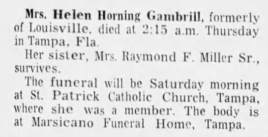 - Mrs. Helen Horning Ganibiill, formerly of...