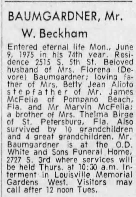 Baumgardner W. Beckham hus of Florena Devore - BAUMGARDNER, Mr. W. Beckham Entered eternal...