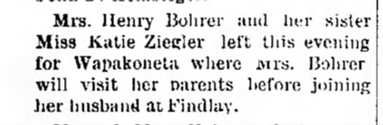 Mrs Henry Bohrer and sister Katie Ziegler 7 Aug 1890 - Mrs. Henry Bohrer and her sister Miss Katie...