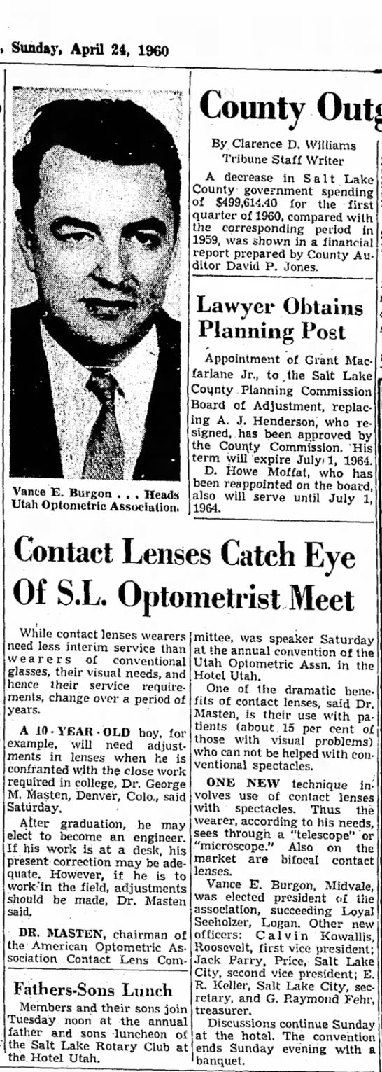 1960 Vance Burgon elected Pres. of the Utah Optomitrists - Vance E. Biirgon . . . Heads Utah Optometric...