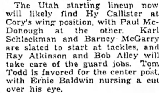 Hy Callister likely to start for the U against Denver Oct 1936 - The Utah starting lineup now will likely find...
