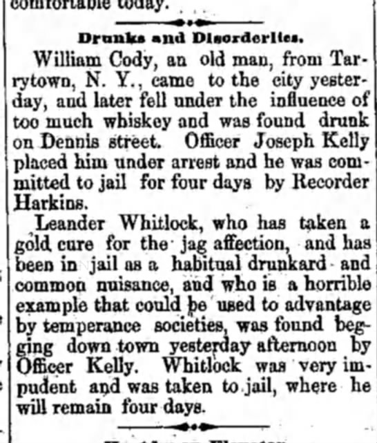 held for 4 days for drunkeness. Leander. W - Drnnlu and Disorderlies. William Cody, an old...