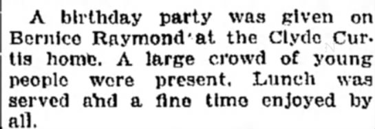 Monico; birthday party at the Clyde Curtis home for Bernice Raymond - A birthday party was given on Bernlco Raymond 1...