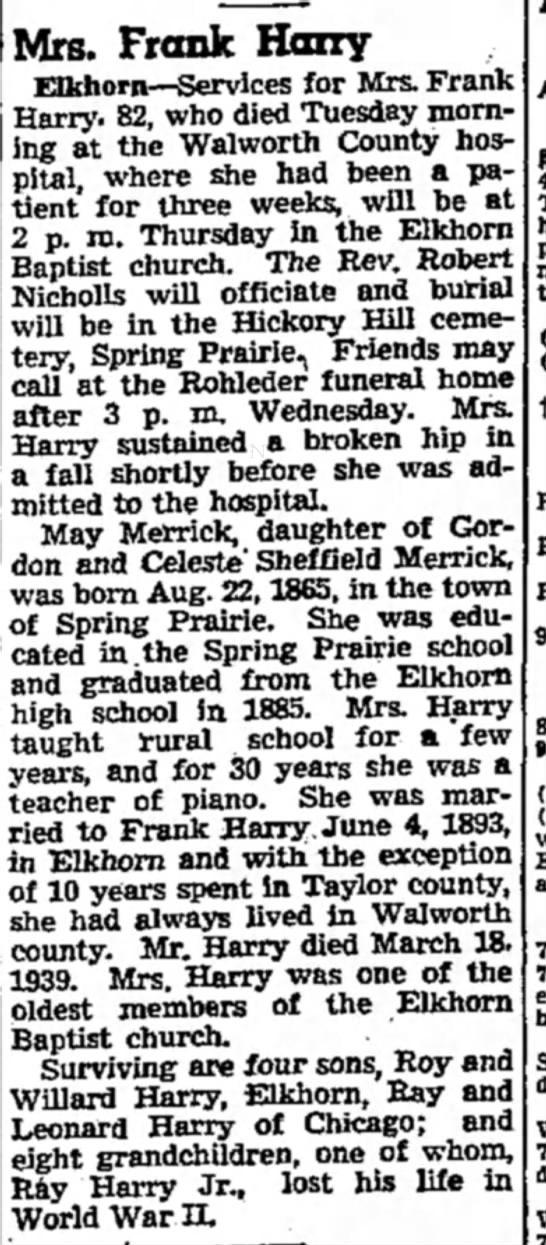 May Merrick Spring Prairie, WI 31 July 1946 - Mrs. Frank Harry Elkhorn—Services for Mrs....