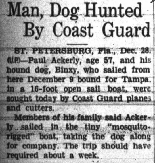 "Man, Dog Hunted By Coast Guard. Paul Ackerly missing. - Man, Dog Hunted By Coast Guard ST."" PETERSBURG,..."