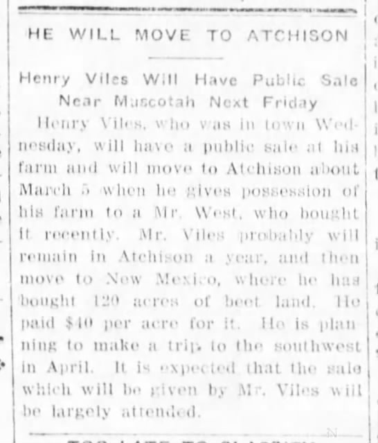 henry viles . he will move to atchison . feb 1913 - fl;;n-nel. HE WILL MOVE TO ATCHISON Henry Viles...