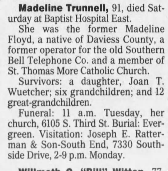marisa - Madeline Trunnell, 91, died Saturday Saturday...