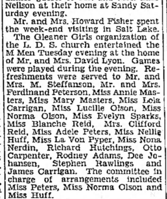 1930 Mar 23 Lola & James Carrigan attend Gleaner Girl's & M Men LDS social in Bingham - Neilson at their home at Sandy Saturday...