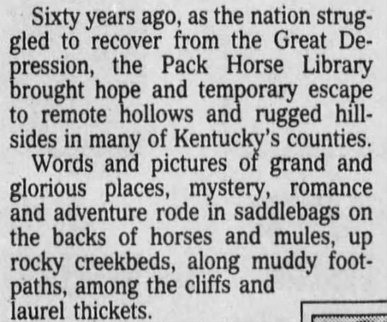 Pack Horse Library - Sixty years ago, as the nation struggled...