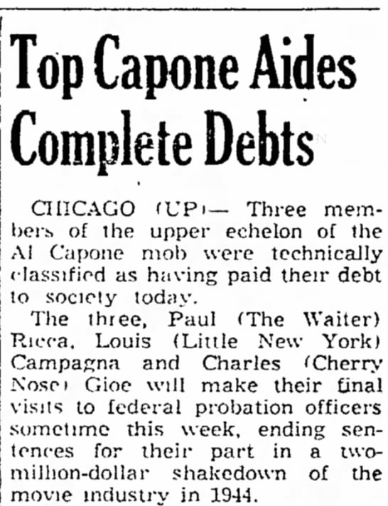 Parole Ends for Al Capone Lieutenants - c i a l s Top Capone Aides Complete Debts...