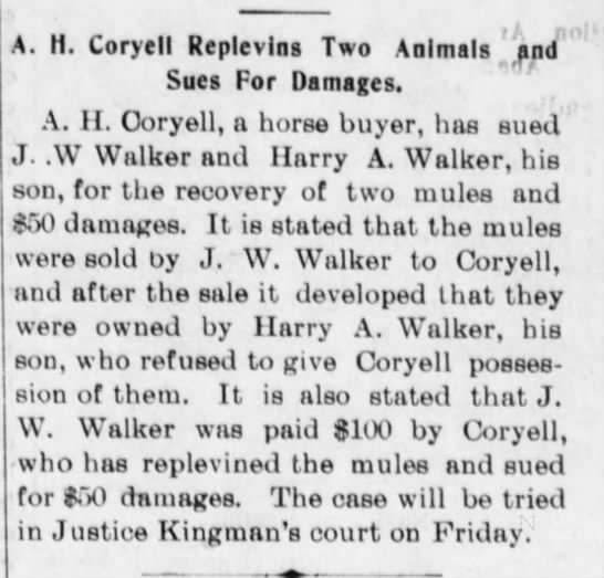 7 Dec 1898 Walker Court Case - t A r. Animals and A. H. Coryell Replevins Two...