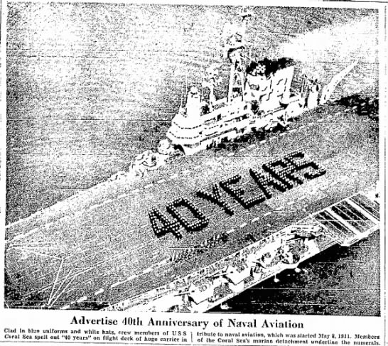 U.S.S Coral Sea Crew Celebrate 40 Years of Naval Aviation - . : -.- .<,,<:•..;.....-•:. ;.•* _•...