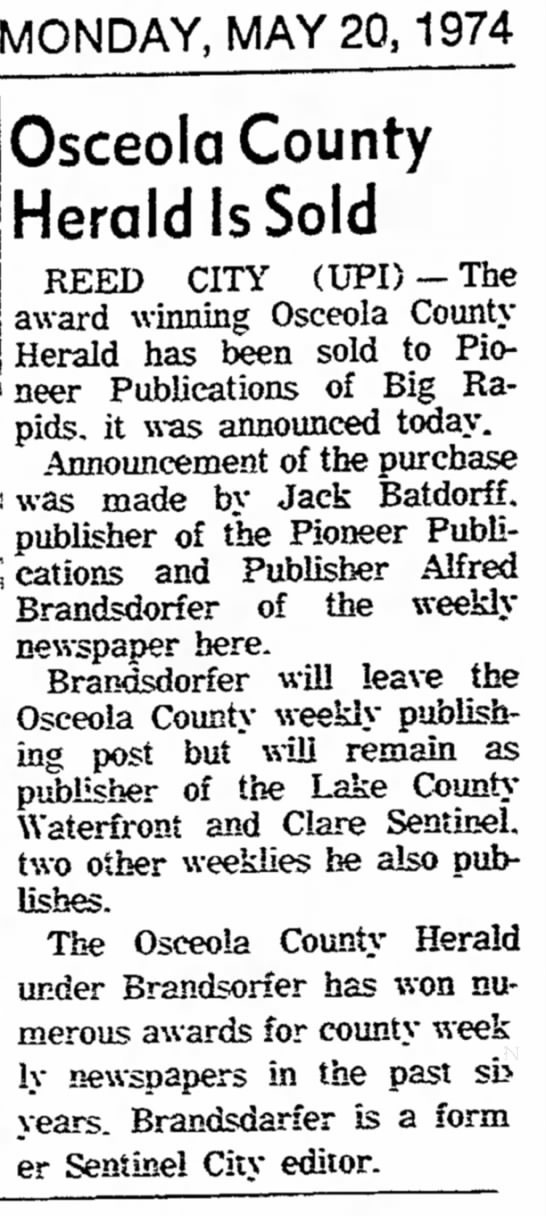 Osceola County Herald Sold to Pioneer  - Holland Ev. SEntinal May 20 1974 - MONDAY, MAY 20,1974 be a r d two the Osceola...