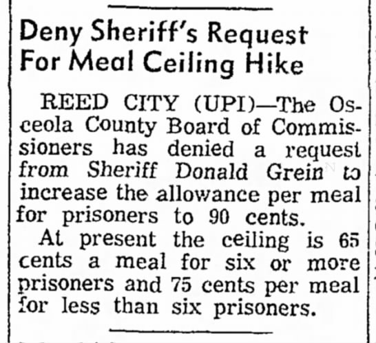 1970 Donald Grein Sheriff Meal Ceiling for Prisoners Hike denied - 3eny Sheriff's Request For Meal Ceiling Hike...