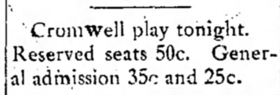 Carl Watkins: Cromwell Play Tongiht Clip 1 of 2 - 'Cromwell play tonight. Reserved seats 50c....
