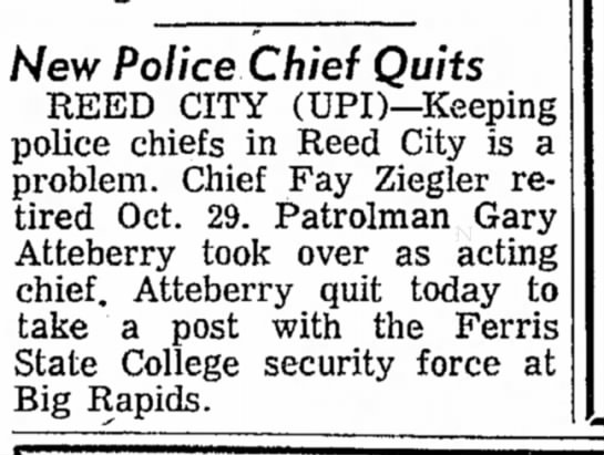 RC Police Chief quits Nov. 12, 1971 - New Police Chief Quits REED CITY (UPD--Keeping...
