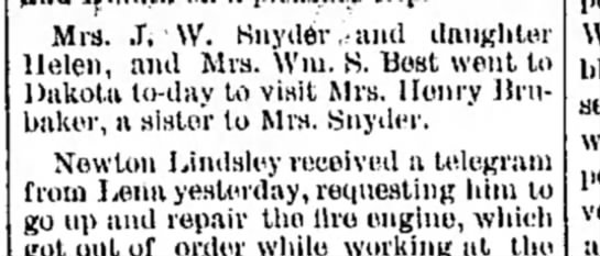 - Mrs. .T. W. Snyder -and daughter Helen, and...