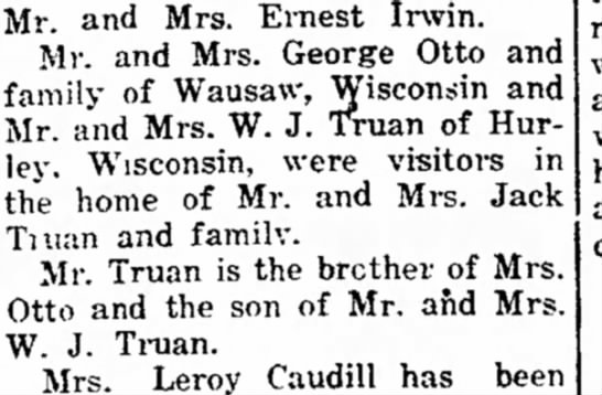 Truan family in Deming, visited by Otto and Truan families of Wisconsin. - Mr. and Mrs. Ernest Irwin. Mr. and Mrs. George...