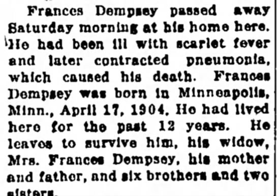 February 8, 1935 - Frances Dempsey passed away Saturday morning at...