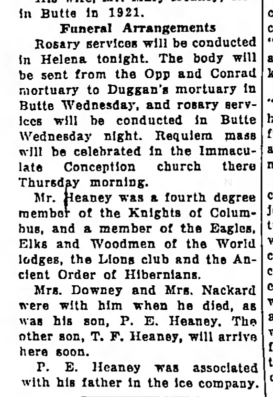 - In Butte In 1921. Funeral Arrangements Rosary...
