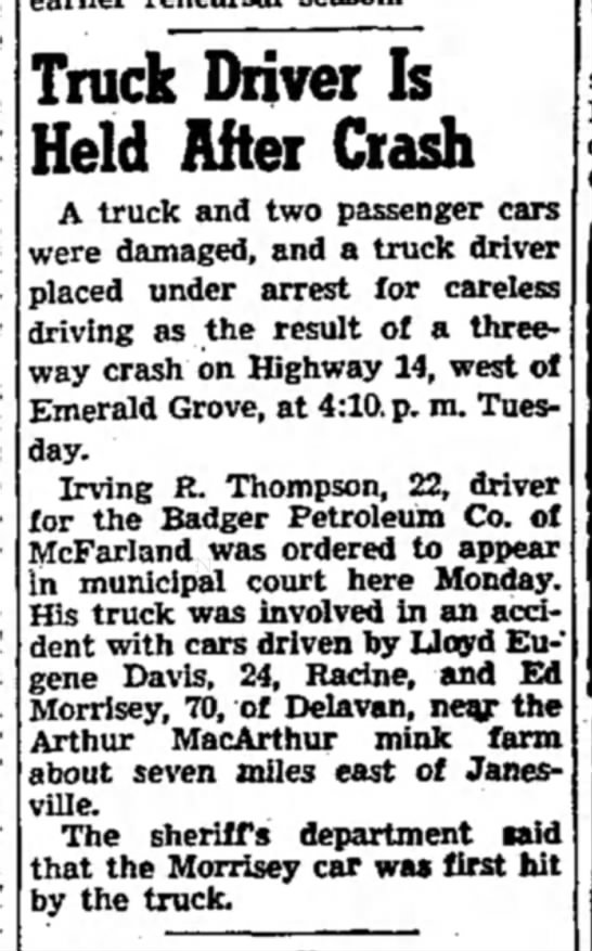 Irving truck accident 1945 - Truck Driver Is Held After Crash A truck and...