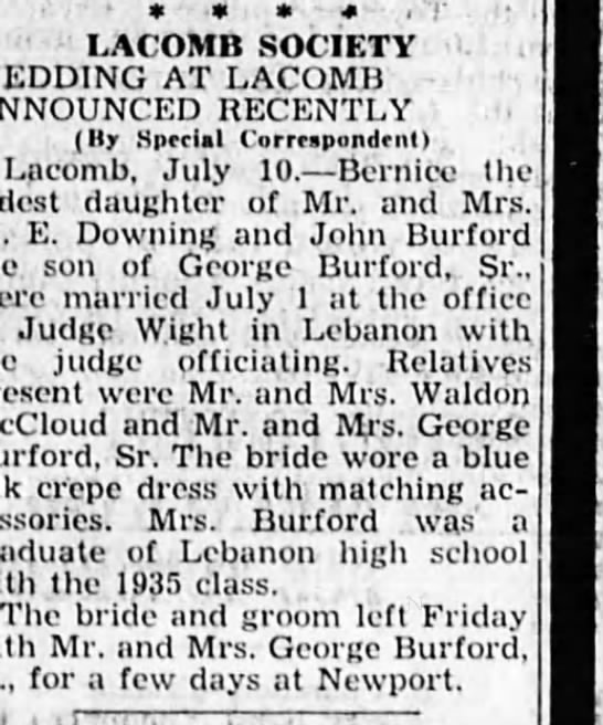 10 Jul 1935 LACOMB SOCIETY Bernice Downing wife John Burford, son of George Burford Sr. - LACOMB SOCIETY WEDDING AT LACOMB ANNOUNCED...