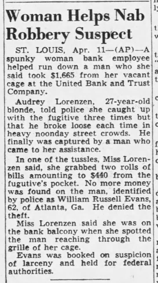 William Russell Evans - Woman Helps Nab Robbery Suspect ST. LOUIS, Apr....