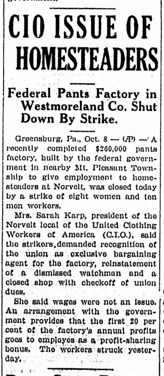 Pants factory strike 1938 - CIO ISSUE OF HOMESTEADERS Federal Pants Factory...