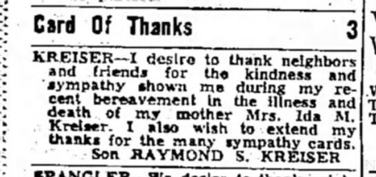 - Card Of Thanks KREISER—I desire to thank...