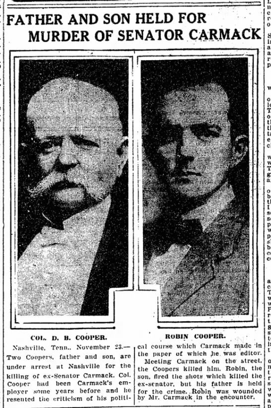 Carmack 11-24-1908 - FATHER AND SON HELD FOR MURDER OF SENATOR...