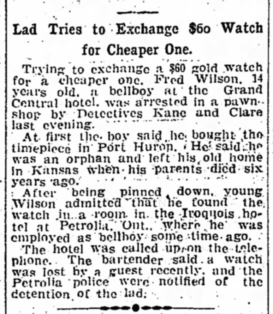 Fred Wilson Youth of Petrolia Held For Stealing Watch - Lad Tries to Exchange $60 Watch for Cheaper...