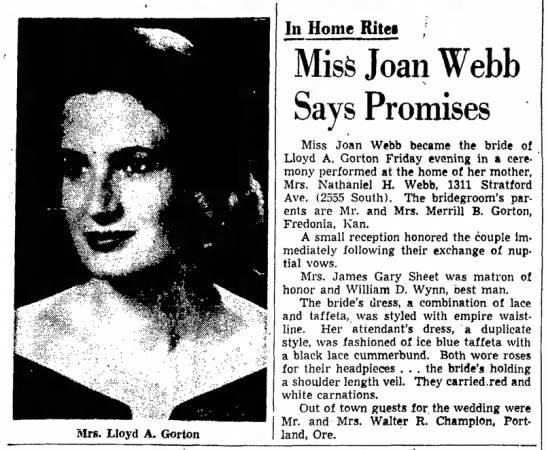 Joan Webb - Marriage - Mrs. Lloyd A, Gorton In Home Ritei ; MisS Joan...