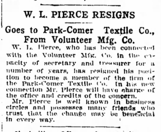 - ; ! W. L. PIERCE RESIGNS Goes to Park-Comer...