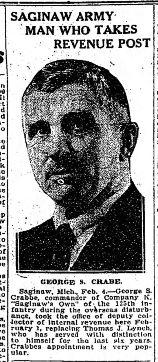 """George S. Crabbe named Deputy Collector of Internal Revenue 2.5.1922 - ro of to direct-"""" re- to rc-sorvo SAGINAW ARMY..."""