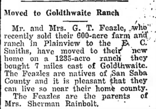 - Moved to Goldthwaite Ranch ; ' Mr. and Mrs. G....