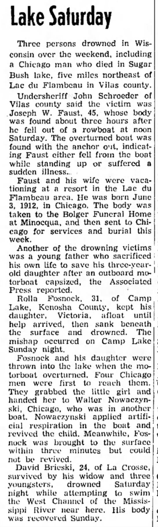 - Lake Saturday Three persons drowned in...