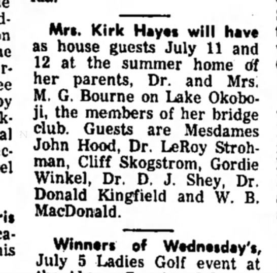 guests at okoboji - Mrs. Kirk Hayes will have as house guests July...