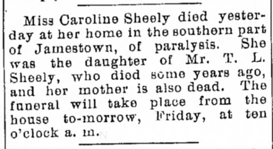 Caroline Sheely/Sheley newspaper death notice - Miss Caroline Sheely died yesterday yesterday...