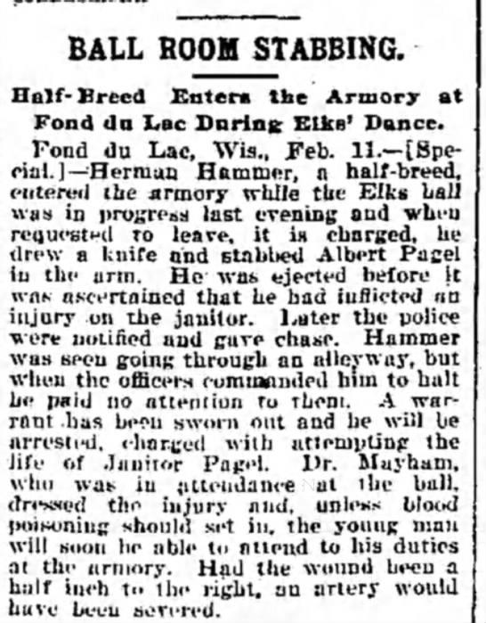 The Weekly Wisconsin (Milw WI) 18 Feb 1899 - BALL BOOH STABBING. Half-Breed Entera tbe...