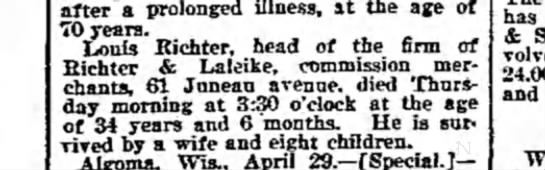 death annoucement of louis richter The Weekly WIsconsin 6-May-1899 pg 5 - after a prolonged illness, it the ace of 70...