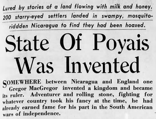 State of Poyais was invented - lured by stories of a land flowing with milk...