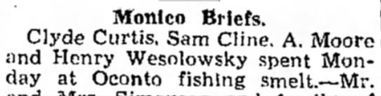 Monico Briefs; Clyde Curtis and others spend day at Oconto fishing smelt - Monico Briefs. Clyde Curtis, Sam Cline. A....