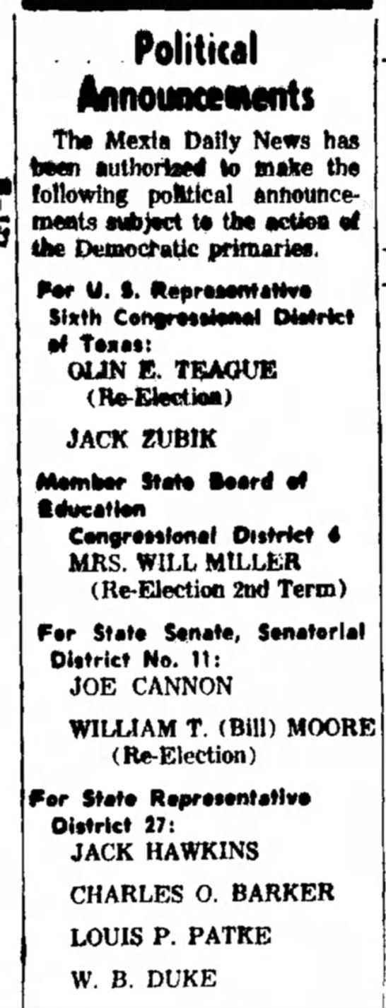 Jack Zubik -- Political Announcement for Congress Sixth Congressional District - Political MinouocciMnts The Mexia Daily News...
