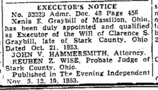 Xenia E Graybill Executor 5 Nov 1953 - EXECUTOR'S NOTICE No. 52223 Admr. Doc. 43 Page...
