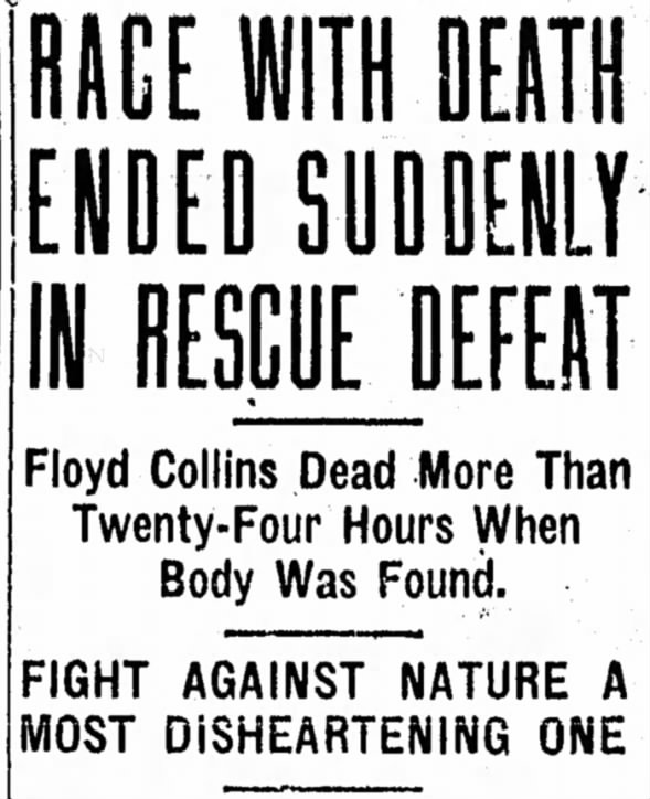 A tragic end to the rescue effort of Floyd Collins