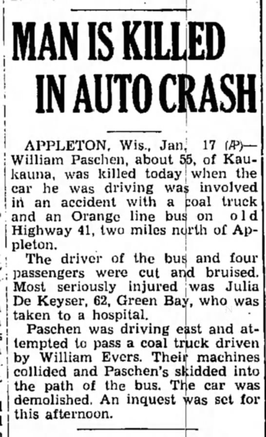 Article about William Paschen's accident and death. - < mna j j j j MAN IS KILLED IN AUTO CRASH...